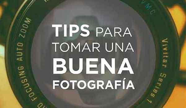 Como Tomar una buena Fotografía