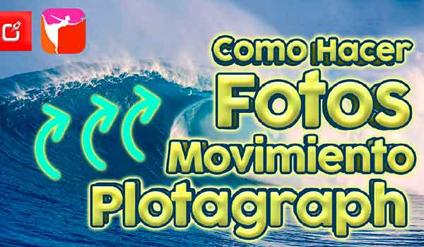 fotos con movimiento en Plotagraph