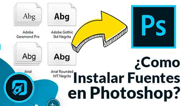 Como Instalar fuentes Tipográficas en Photoshop